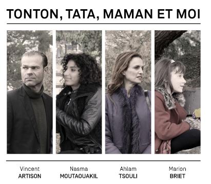 TONTON, TATA, MAMAN ET MOI